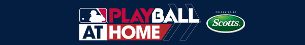 PLAY BALL at Home - MLB and Scotts present ways to engage and connect with baseball and softball while staying at home. Learn More