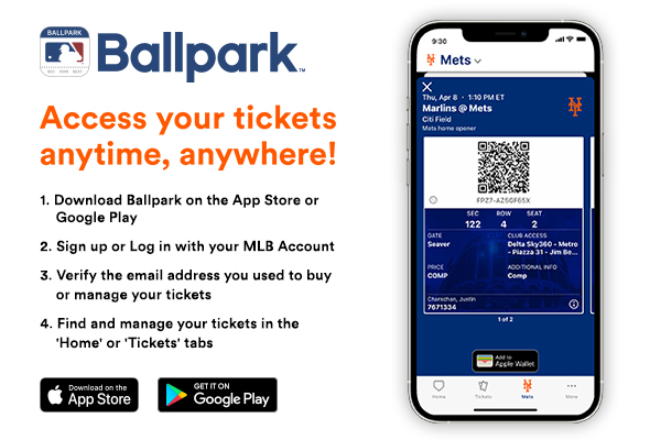 MLB Ballpark App - Access your tickets anytime, anywhere!