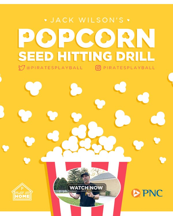 Jack Wilson's Popcorn Seed Hitting Drill. Pirates Play At Home. Watch Now.
